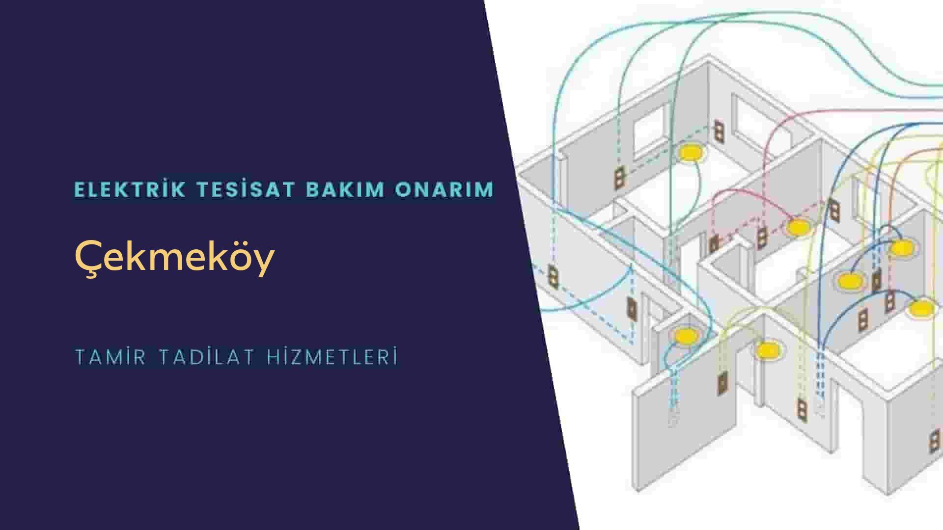 Çekmeköy'de elektrik tesisatıustalarımı arıyorsunuz doğru adrestenizi Çekmeköy elektrik tesisatı ustalarımız 7/24 sizlere hizmet vermekten mutluluk duyar.