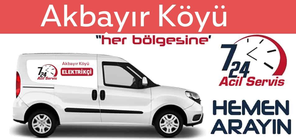 Akbayır Köyü elektrikçi 7/24 acil elektrikçi hizmetleri sunmaktadır. Akbayır Köyüde nöbetçi elektrikçi ve en yakın elektrikçi arıyorsanız arayın ustamız gelsin.