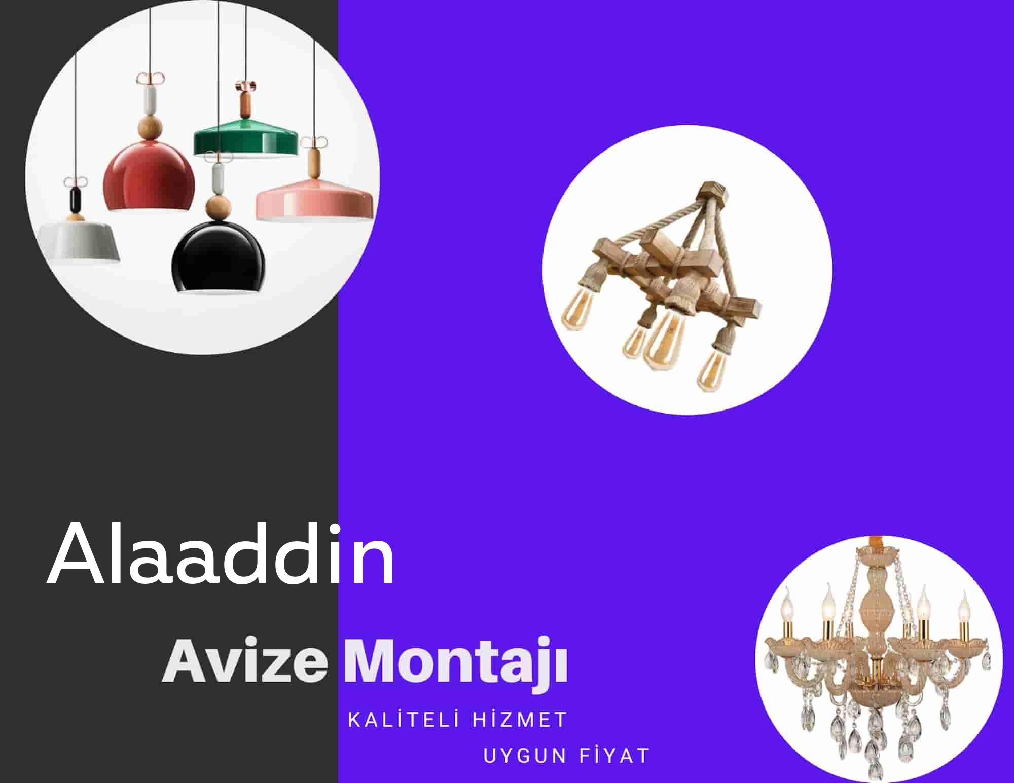 Alaaddin de avize montajı yapan yerler arıyorsanız elektrikcicagir anında size profesyonel avize montajı ustasını yönlendirir.