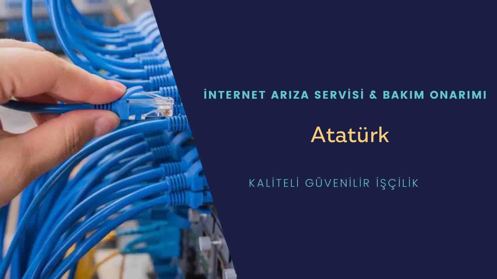 Atatürk  internet kablosu çekimi yapan yerler veya elektrikçiler mi? arıyorsunuz doğru yerdesiniz o zaman sizlere 7/24 yardımcı olacak profesyonel ustalarımız bir telefon kadar yakındır size.