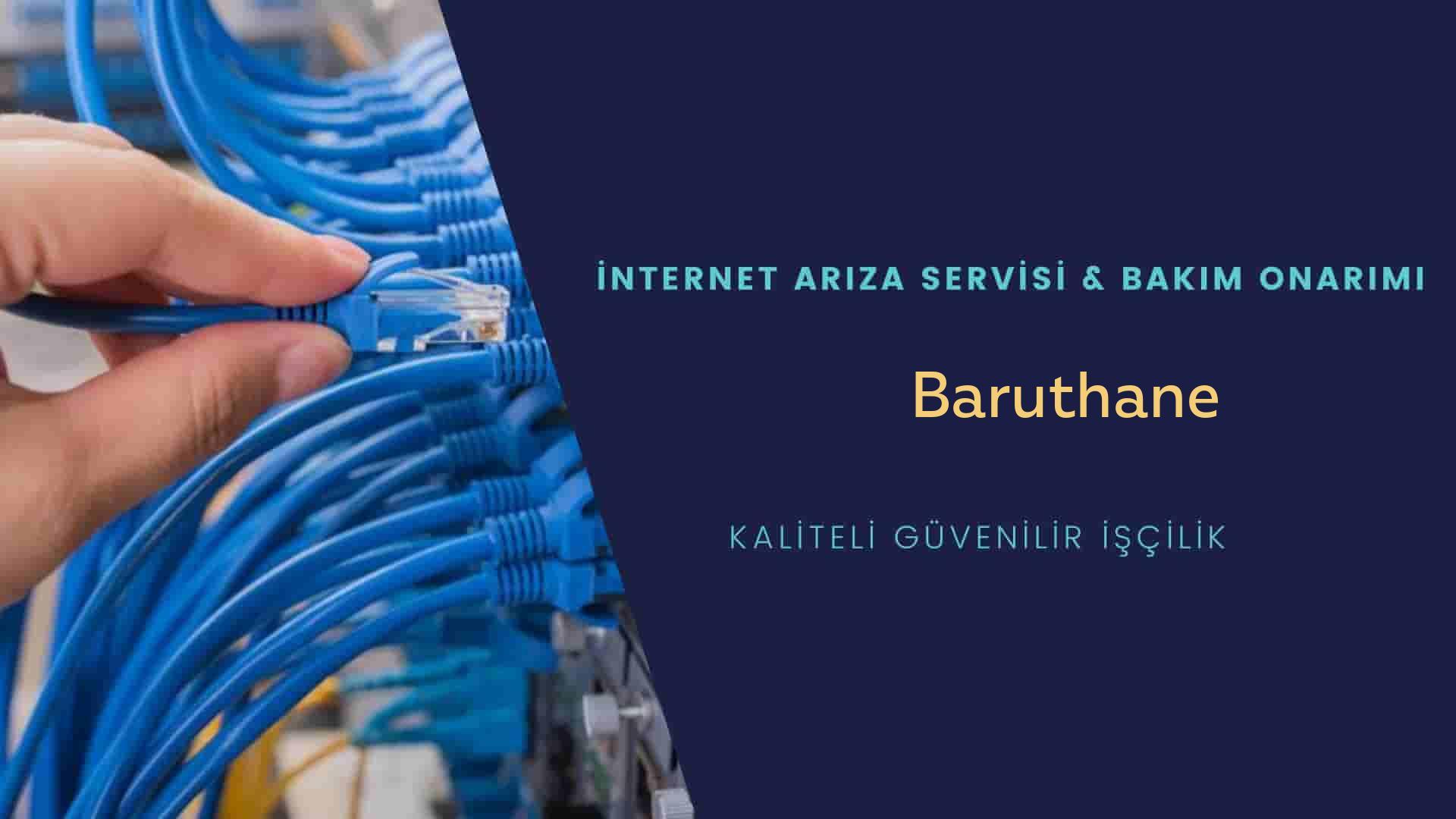 Baruthane  internet kablosu çekimi yapan yerler veya elektrikçiler mi? arıyorsunuz doğru yerdesiniz o zaman sizlere 7/24 yardımcı olacak profesyonel ustalarımız bir telefon kadar yakındır size.