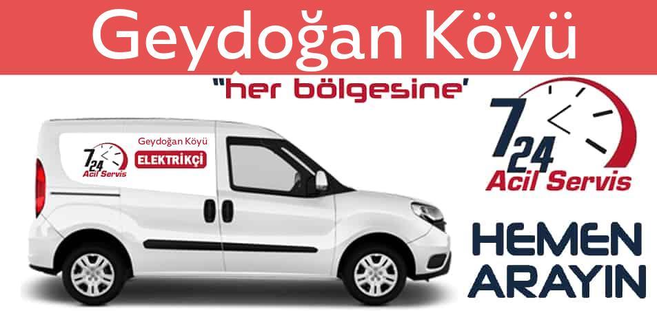Geydoğan Köyü elektrikçi 7/24 acil elektrikçi hizmetleri sunmaktadır. Geydoğan Köyüde nöbetçi elektrikçi ve en yakın elektrikçi arıyorsanız arayın ustamız gelsin.