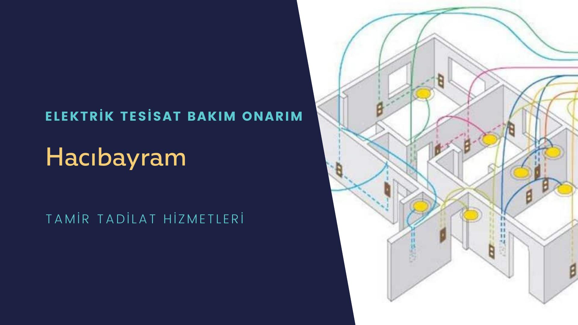 Hacıbayram   elektrik tesisatıustalarımı arıyorsunuz doğru adrestenizi Hacıbayram  elektrik tesisatı ustalarımız 7/24 sizlere hizmet vermekten mutluluk duyar.