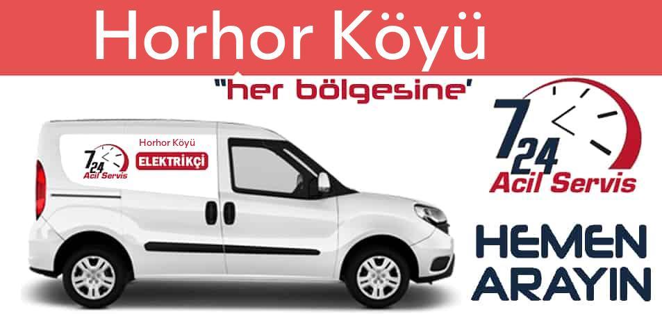 Horhor Köyü elektrikçi 7/24 acil elektrikçi hizmetleri sunmaktadır. Horhor Köyüde nöbetçi elektrikçi ve en yakın elektrikçi arıyorsanız arayın ustamız gelsin.
