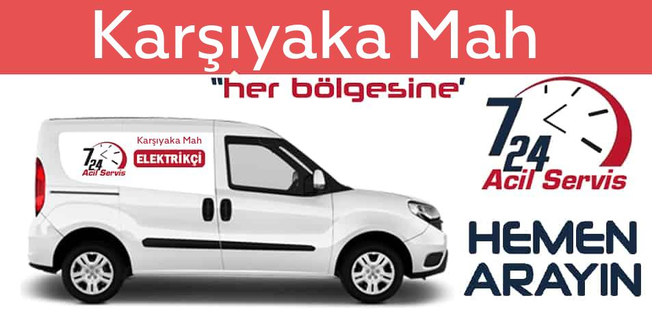 Karşıyaka Mah elektrikçi 7/24 acil elektrikçi hizmetleri sunmaktadır. Karşıyaka Mahde nöbetçi elektrikçi ve en yakın elektrikçi arıyorsanız arayın ustamız gelsin.