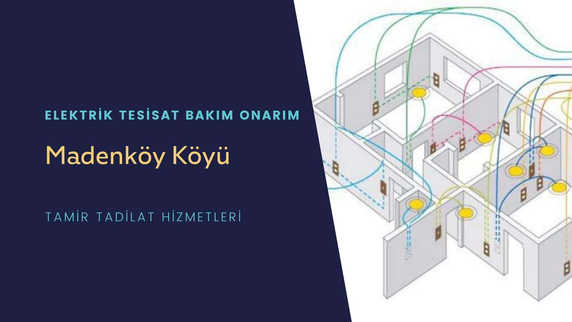 Madenköy Köyü  elektrik tesisatıustalarımı arıyorsunuz doğru adrestenizi Madenköy Köyü elektrik tesisatı ustalarımız 7/24 sizlere hizmet vermekten mutluluk duyar.