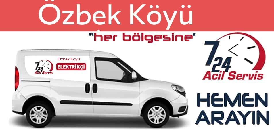 Özbek Köyü elektrikçi 7/24 acil elektrikçi hizmetleri sunmaktadır. Özbek Köyüde nöbetçi elektrikçi ve en yakın elektrikçi arıyorsanız arayın ustamız gelsin.