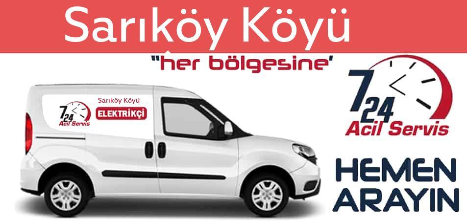 Sarıköy Köyü elektrikçi 7/24 acil elektrikçi hizmetleri sunmaktadır. Sarıköy Köyüde nöbetçi elektrikçi ve en yakın elektrikçi arıyorsanız arayın ustamız gelsin.