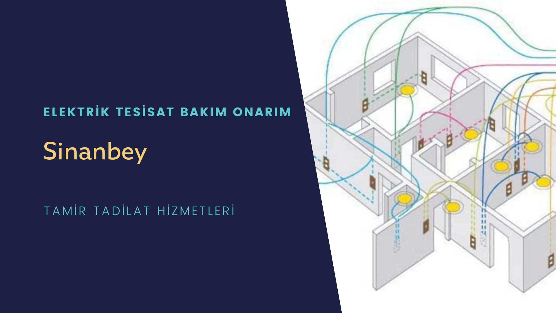 Sinanbey   elektrik tesisatıustalarımı arıyorsunuz doğru adrestenizi Sinanbey  elektrik tesisatı ustalarımız 7/24 sizlere hizmet vermekten mutluluk duyar.