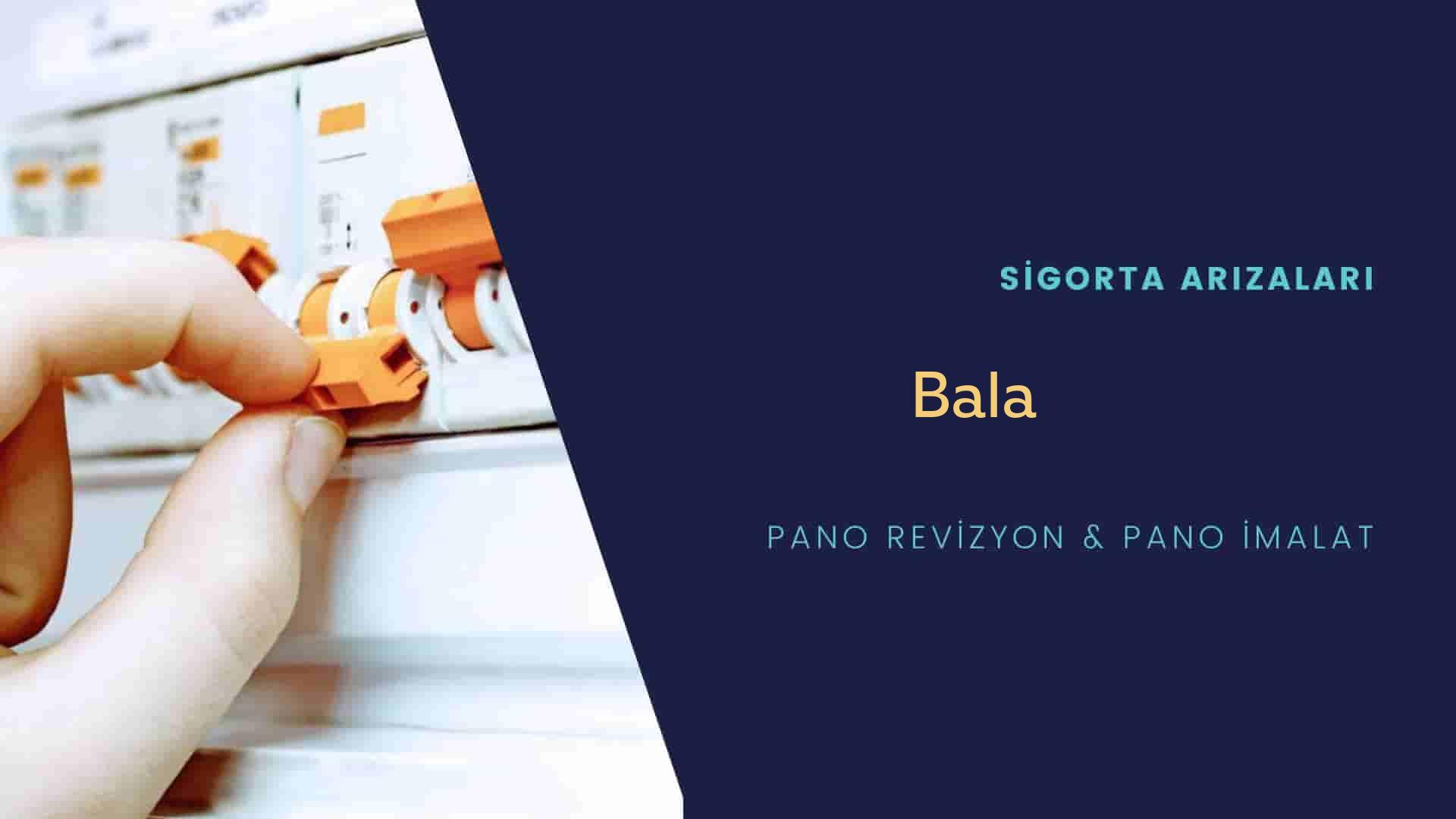 Bala Sigorta Arızaları İçin Profesyonel Elektrikçi ustalarımızı dilediğiniz zaman arayabilir talepte bulunabilirsiniz.