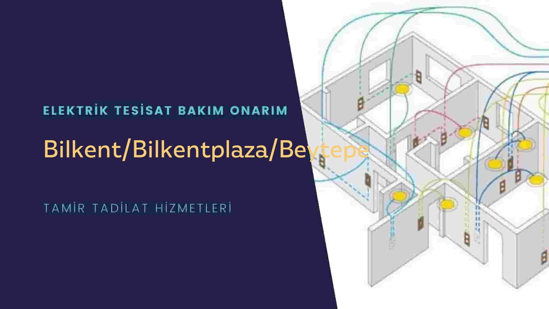 Bilkent/Bilkentplaza/Beytepe'de elektrik tesisatıustalarımı arıyorsunuz doğru adrestenizi Bilkent/Bilkentplaza/Beytepe elektrik tesisatı ustalarımız 7/24 sizlere hizmet vermekten mutluluk duyar.