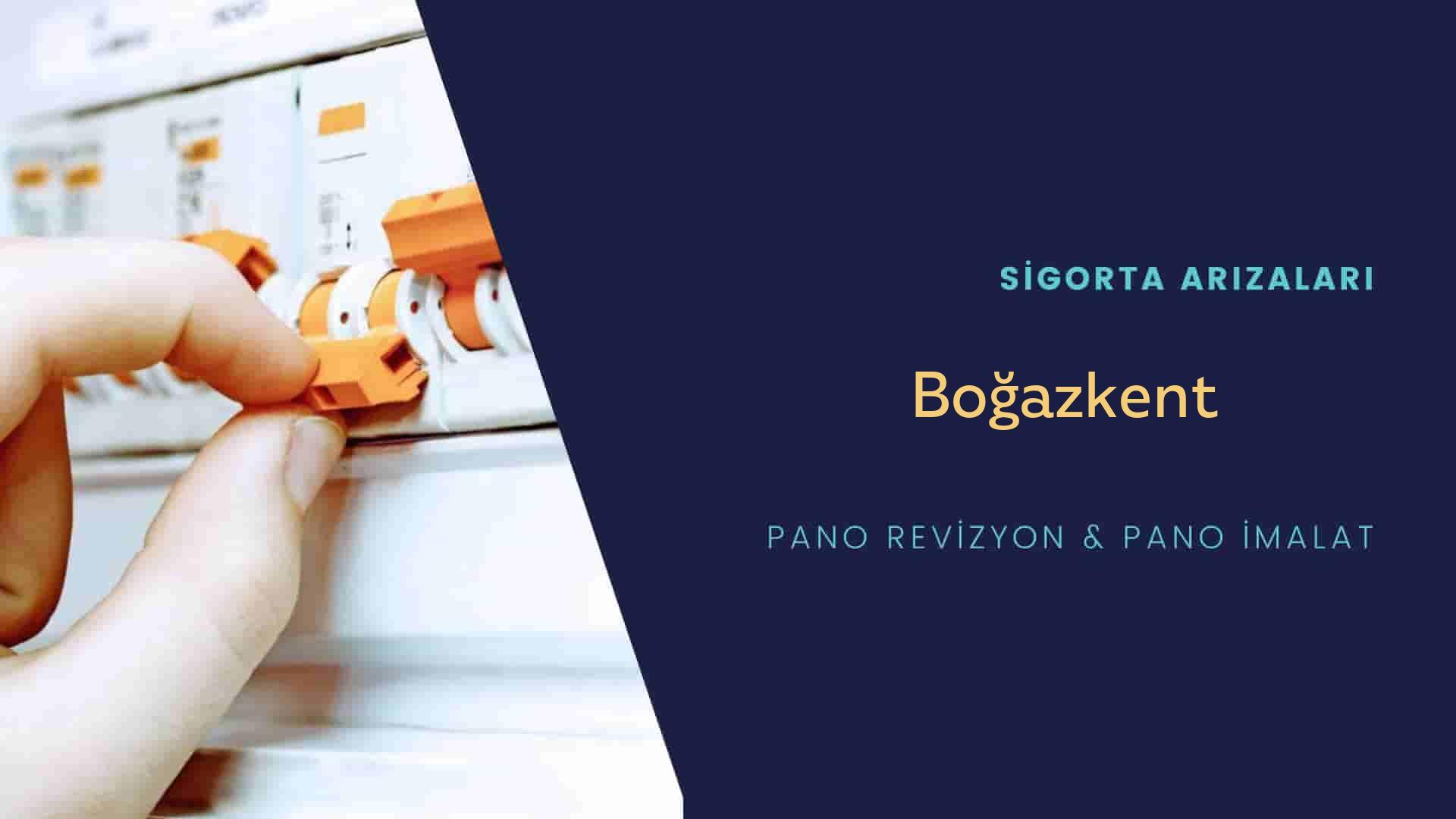 Boğazkent Sigorta Arızaları İçin Profesyonel Elektrikçi ustalarımızı dilediğiniz zaman arayabilir talepte bulunabilirsiniz.