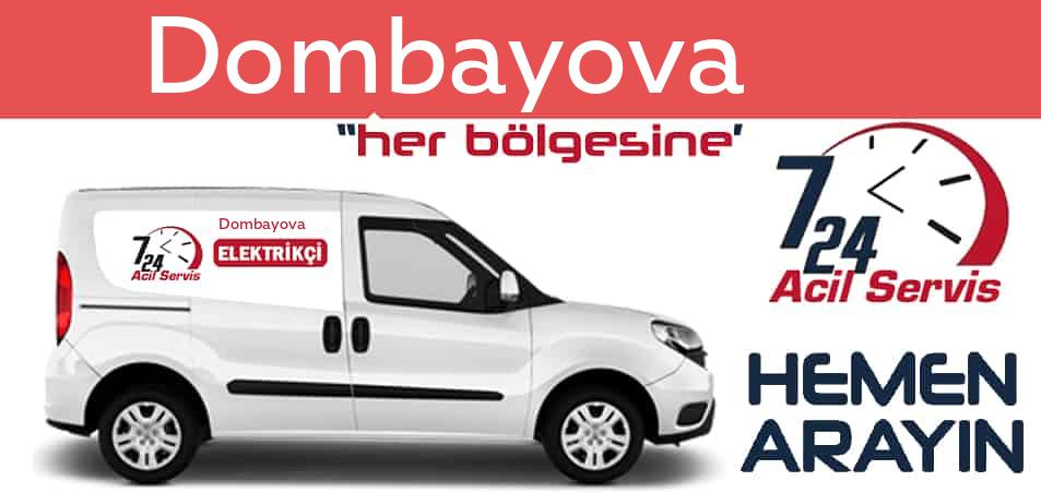 Dombayova elektrikçi 7/24 acil elektrikçi hizmetleri sunmaktadır. Dombayovade nöbetçi elektrikçi ve en yakın elektrikçi arıyorsanız arayın ustamız gelsin.