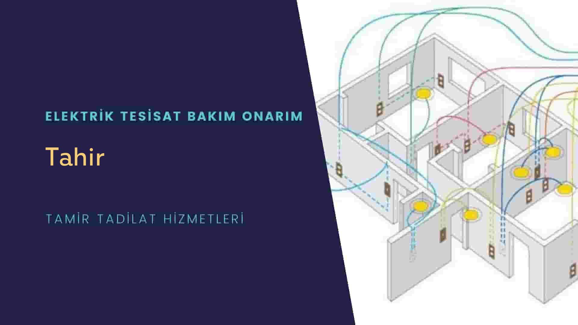 Tahir'de elektrik tesisatıustalarımı arıyorsunuz doğru adrestenizi Tahir elektrik tesisatı ustalarımız 7/24 sizlere hizmet vermekten mutluluk duyar.